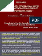 Agroecología. Ciencia con la gente. Una herramienta metodológica de transformación social