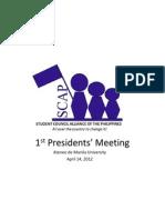 1st Presidents' Meeting - flow of agenda