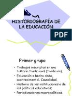 HISTORIOGRAFÍA DE LA EDUCACIÓN