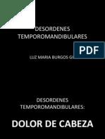 DESORDENES TEMPOROMANDIBULARES
