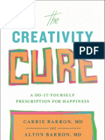 How Can You Cultivate a Creative Self? The Five-Part Prescription from THE CREATIVITY CURE