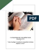 24. Ante El Peligro, La Primera Comunidad Cristiana Empieza a Rezar - Benedicto-XVI