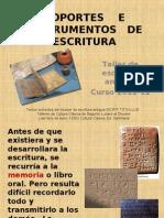 Soportes e Instrumentos de Escritura