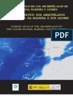 Atlas Climático dos Arquipélagos das Canárias, Madeira e Açores - normais climatológicas de 1971 a 2000 (IM 2011)