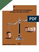 Marketing Politic in Alegerile Locale din 2008 la Arad - SORIN TROCAN