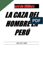 Gérard de Villiers_La caza del hombre en Perú (Malko Linge 79)