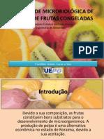 Qualidade microbiológica de polpas de frutas congeladas