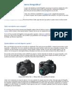 Como escolher sua câmera fotográfica