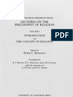 HEGEL,G.W.F.- Lectures on the Philosophy of Religion Volume I INTRODUCTION and THE CONCEPT OF RELIGION Berlin 1821 1831 Peter Hodgson Berkeley 1984