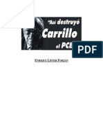 E. Lister - Así destruyó Carrillo el PCE