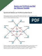 73958357 Ejercicio de Subneteo Con VLSM de Una Red Clase B Calcular Mascara Variable