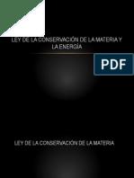 LEY DE LA CONSERVACIÓN DE LA MATERIA Y