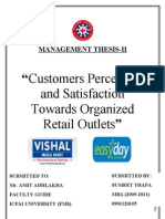 """Customers Perception and Satisfaction Towards Organized Retail Outlets"""