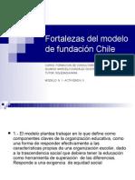 Fortalezas del modelo de fundación Chile