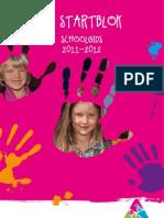 Schoolgids 2011-2012 - Basisschool 't Startblok