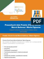 Premis d'Acció Social Mercè Bañeras i Maria Figueras