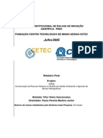 Conservação de Recursos Hídricos no Âmbito da Gestão Ambiental e Agrícola de Bacias Hidrográficas - Relatório Final de Bolsista  bic CNPq - 2005 - Vitor Vieira Vasconcelos