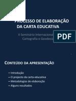 Processo da Elaboração da Carta Educativa Dr. José Lino Veiga