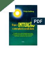 Philip Goldberg - O Que É Intuição e Como Aplicá-la na Vida Diária