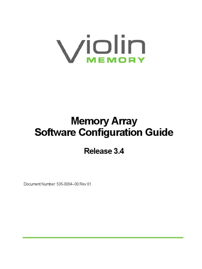 Violin Memory Array Software Configuration Guide R3.4