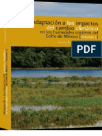 Adaptación a los impactos del cambio climático en los humedales. Volumen I