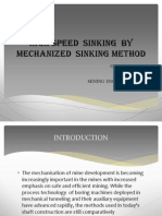 High Speed Sinking by Mechanized Sinking Method