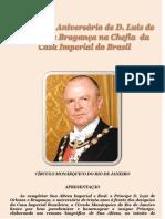 30º Aniversário de D. Luiz de Orleans e Bragança na Chefia da Cas Imperial do Brasil