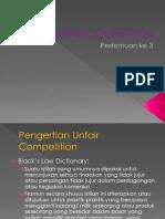 (3) Unfair Competition
