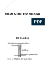 Frame & High Rise Building