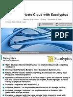 Building a Private Cloud With Eucalyptus E-Science2009 Folien 9.12.2009 v1.1