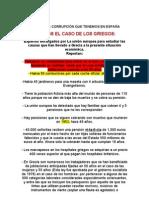 MÁS O MENOS LA CORRUPCIÓN QUE TENEMOS EN ESPAÑA