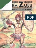 SHAKA ZULU - Great Warrior King