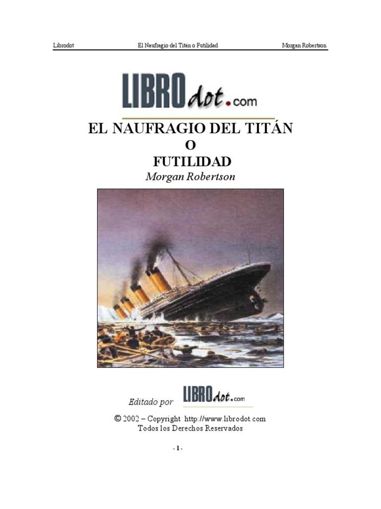 el naufragio del titan o futilidad