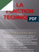 La Fonction Technique +