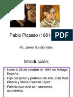 Pablo Picaso. Ps. Jaime Botello Valle.