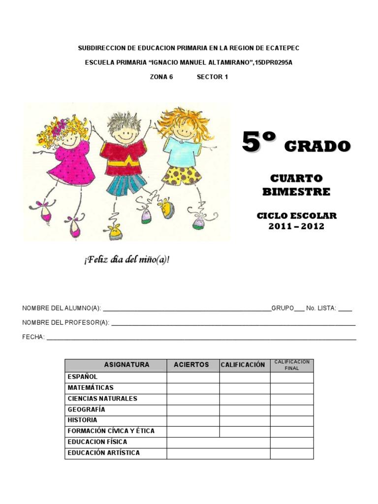 Examen Cuarto Bimestre 5 Grado