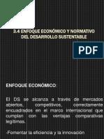 3.4 ENFOQUE ECONÓMICO Y NORMATIVO DEL DESARRROLLO SUSTENTABLE