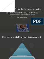 Engineering Ethics, Environmental Justice and Environmental Impact Analysis A Synergistic Approach to Improving Student Learning by Roger Painter Ph.D. P.E.