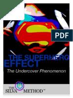 Silva the Superhero Effect