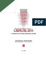 Cadastre 2014 a Vision for a Future Cadastral System