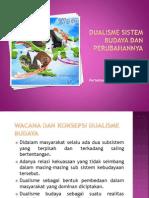Dualisme Sistem Budaya Dan ya 6