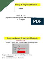 Semi Conducting & Magnetic Materials Week 3 Feb 7 2012