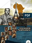 Afrocentricity International - Grand Meeting de L'afrocentricité Et Du Panafricanisme
