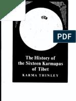 The History of the Sixteen Karmapas of Tibet--Karma Thinley
