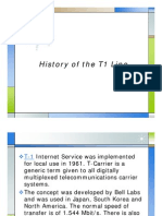 History of the T1 Line