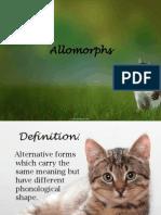 Allomorphs