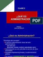 CLASE 2 QUÉ ES ADMINISTRACIÓN (1)