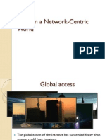 Living in a Network-centric World
