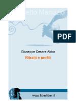 Giuseppe Cesare Abba - Ritratti e Profili