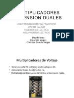 AISLAMIENTO-Multiplicadores de Voltaje Duales